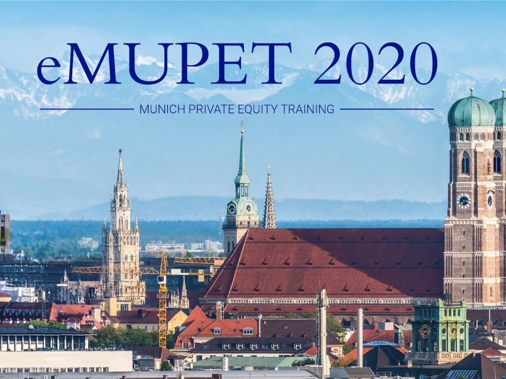 eMUPET 2020: Munich Private Equity Training (MUPET) brings together experts from the PE industry.